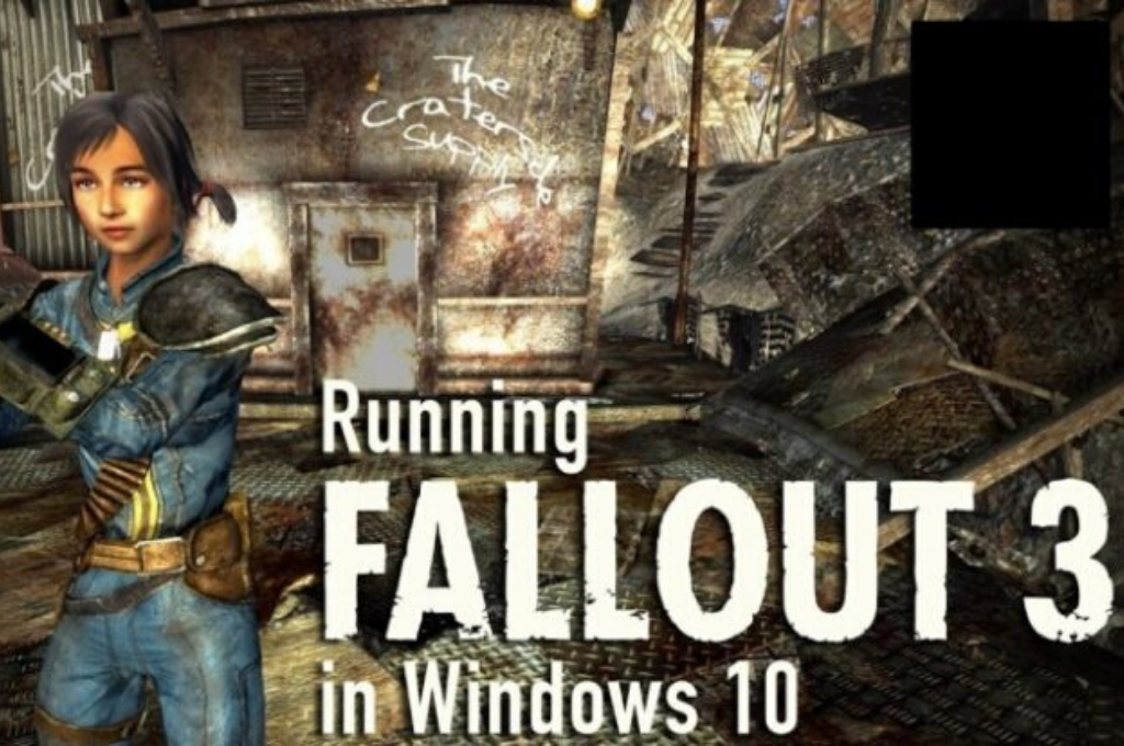How To Get Fallout 3 To Work On Windows 10?