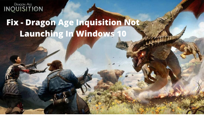 Dragon age inquisition not launching