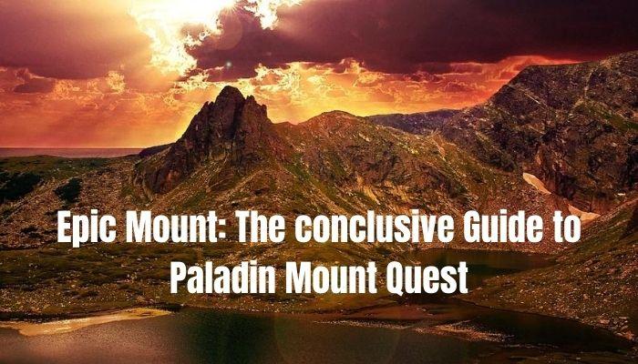paladin epic mount quest